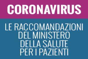 Coronavirus: dal Ministero della Salute le raccomandazioni ufficiali per i pazienti oncologici e onco-ematologici e gli operatori sanitari